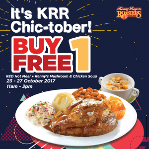 Kenny Rogers ROASTERS Promotion October 2017 Chic-tober Buy 1 Free 1 Deals