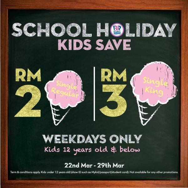 Baskin Robbins Promotion School Holiday Deal March 2019